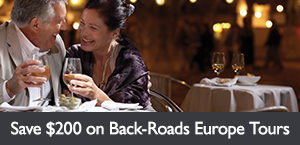 Save $200 on select Back-Roads Europe tours. Offer expires February 28, 2018.