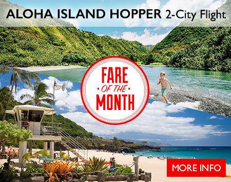 November's Fare of the Month - Honolulu & Maui 2-City Flight