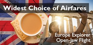 Widest Choice of Airfares - Europe Explorer
