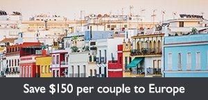 Save $150 per couple to Europe
