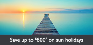 Save up to $800* on sun holidays early bookings
