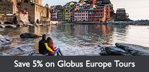 Save 5% on select Globus Europe tours PLUS an exclusive additional $150 per couple. Offer expires February 28, 2018.