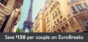 Save $150 per couple on EuroBreaks tailor-made holidays
