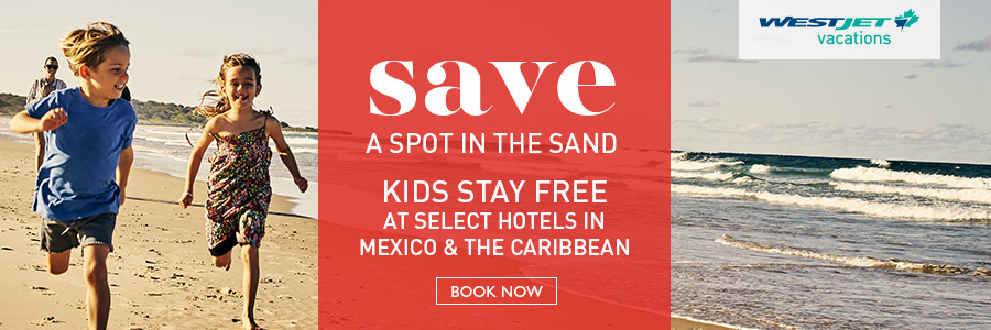 Kids stay free at select resorts in Mexico & the Caribbean with WestJet Vacations