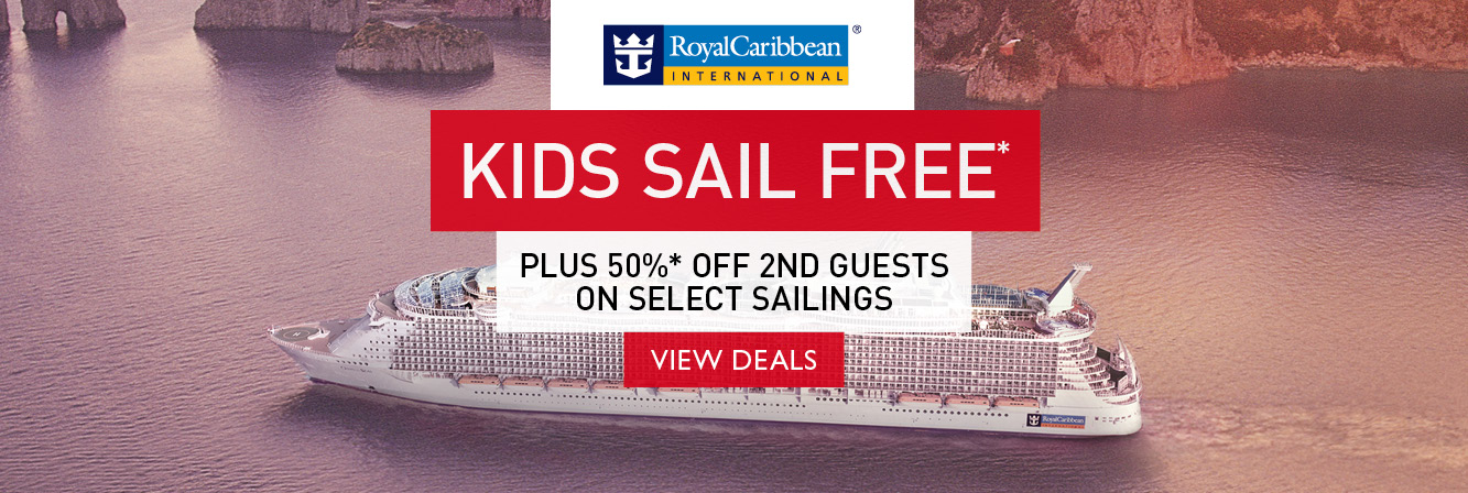 Kids sail free PLUS 50% off second guests on select Royal Caribbean International sailings