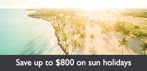 Save up to $800 on sun holidays early bookings