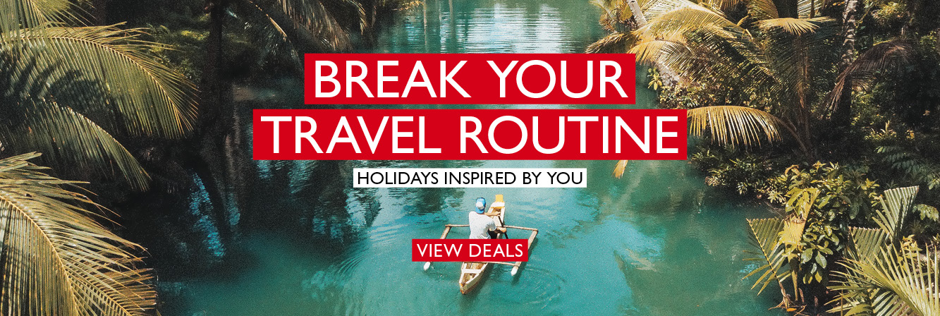 Tailor Made Holidays - Break Your Travel Routine