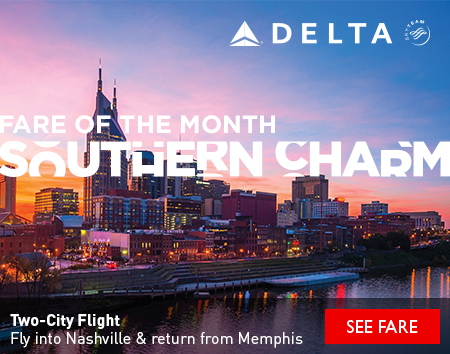 Fare of the Month: Southern Charm - Fly into Nashville & return from Memphis with Delta Air Lines.