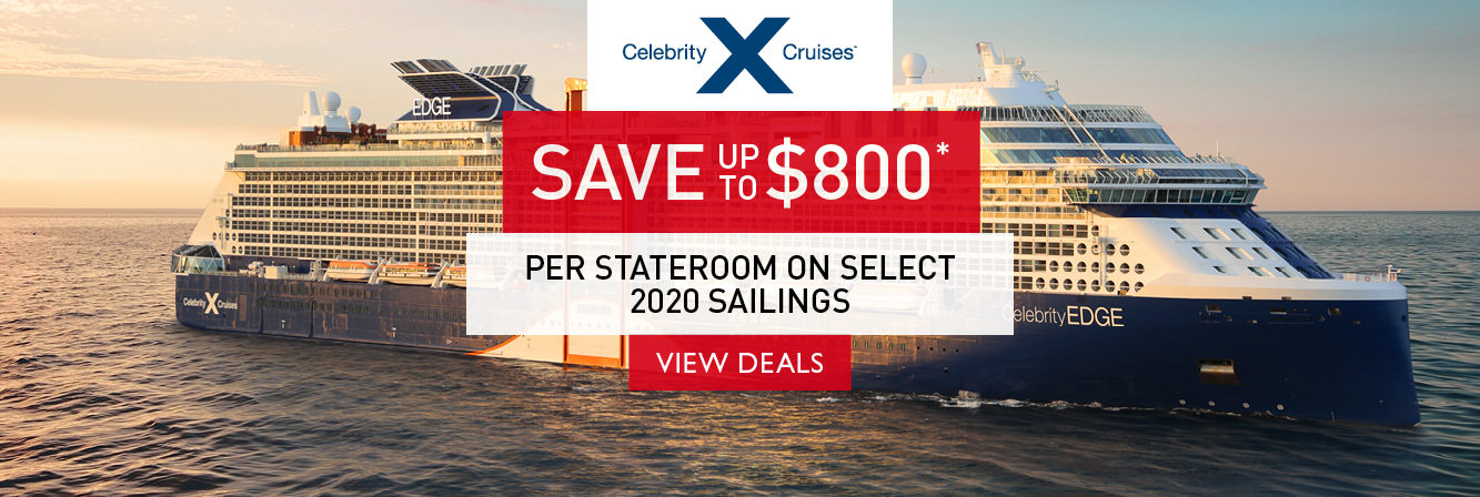 Save up to $800 per stateroom on select 2020 Celebrity Cruises sailings