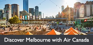 Discover Melbourne with Air Canada's new Boeing 787 Dreamliner