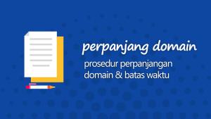 Prosedur perpanjangan domain indonesia