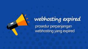 Prosedur perpanjangan web hosting yang telah kadaluwarsa