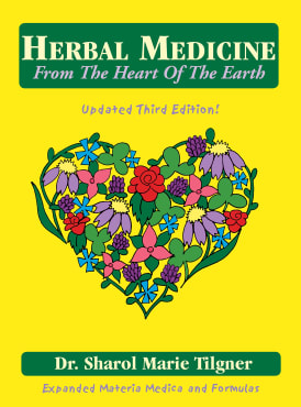 Herbal Medicine: From the Heart of the Earth