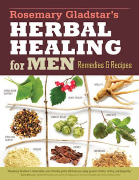 Rosemary Gladstar's Herbal Healing for Men: Remedies & Recipes