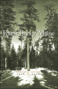 Forest Trees of Maine: Centennial Edition
