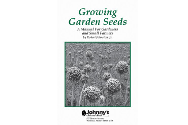 Growing Garden Seeds: A Manual for Gardeners and Small Farmers