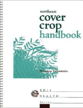 The Northeast Cover Crop Handbook