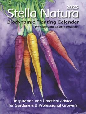 Stella Natura: 2020 Biodynamic Planting Calendar