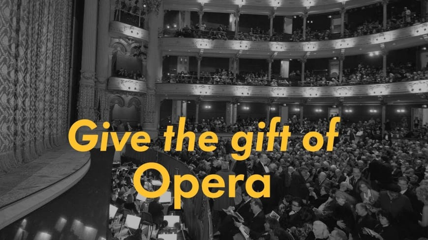 Give the gift of opera