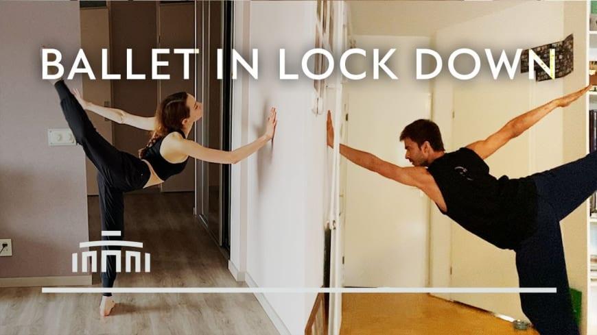 Ballet in Lock Down