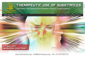 Therapeutic Use of Substances. 4th-9th April 2017 in Spain