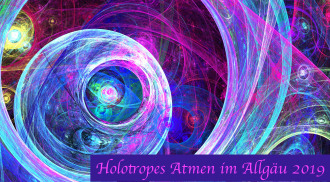 Holotropic Breathwork in Salzburg - Allgäu - Germany 12th- 15th September 2019