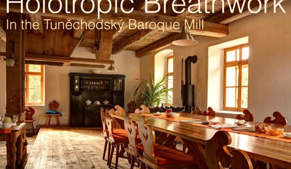 Holotropic Breathwork Residential Workshop in the Tuněchodský Mill, Czechia, 1st-3rd March 2019