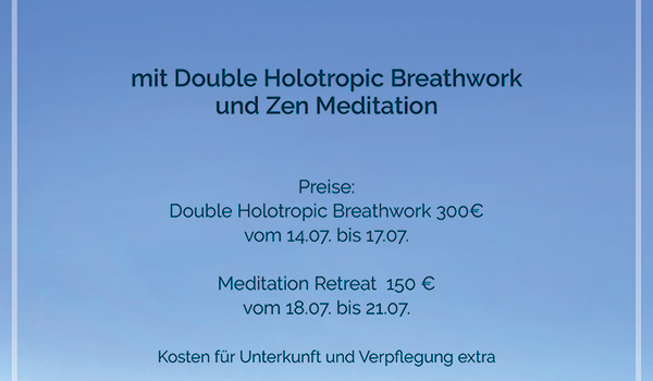 Double Holotropic Breathwork and Zen Meditation with Cyrus Bruton and team at Schloss Wasmuthhausen - 14th - 21st July 2019 - in german/ english