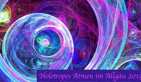Holotropic Breathwork Allgäu - Germany  - 4th-7th April 2019