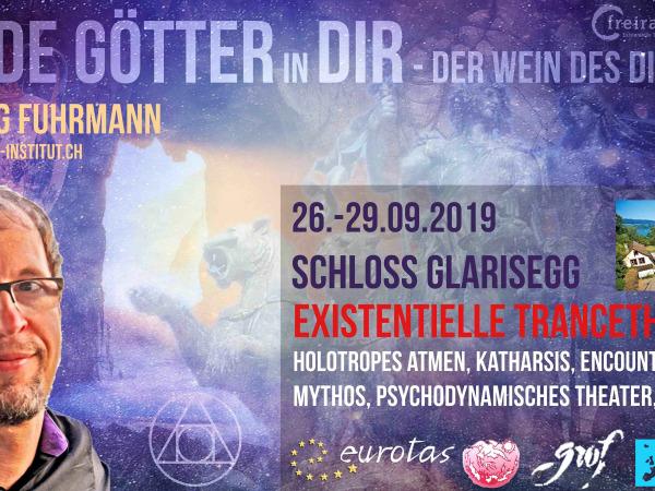 Wilde Götter in Dir – Wein des Dionysos – 4x Holotropes Atmen, Mythos, Encounter, Theater & Gestalt als Tiefen-Prozess