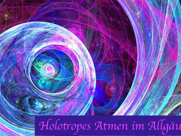Holotropic Breathwork in Sulzberg- Allgäu - Germany 27th- 29th March 2020