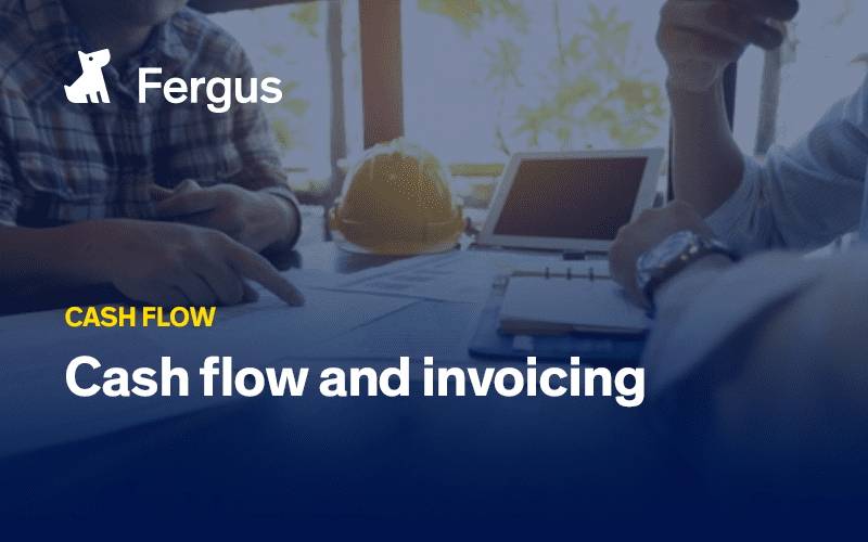Cash flow and invoicing
