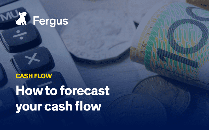 How to forecast your cash flow