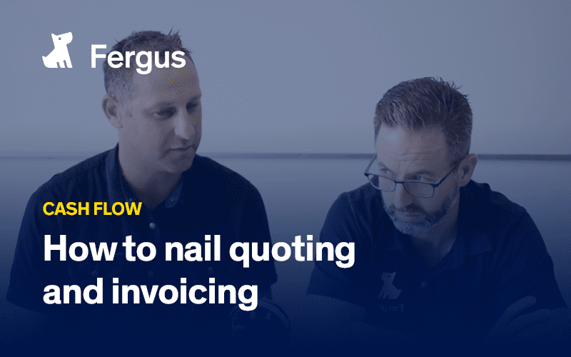 How to nail quoting and invoicing