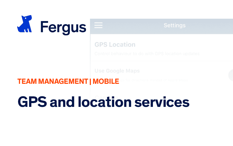 Using GPS Location Services with Fergus