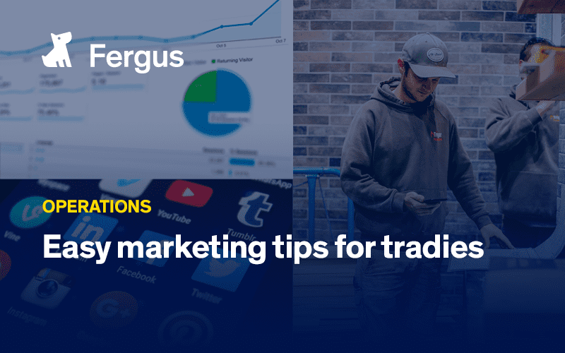 Easy marketing tips for tradies