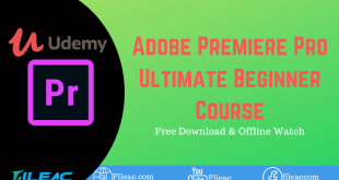 Udemy Adobe Premiere Pro Ultimate Beginner Course