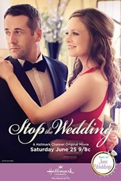 Filmposter van de film Stop the Wedding (2016)