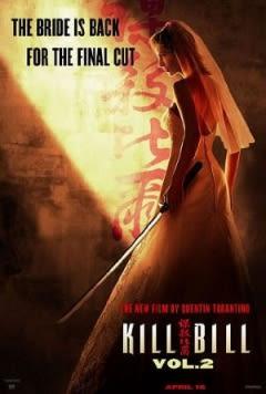 Filmposter van de film Kill Bill: Vol. 2