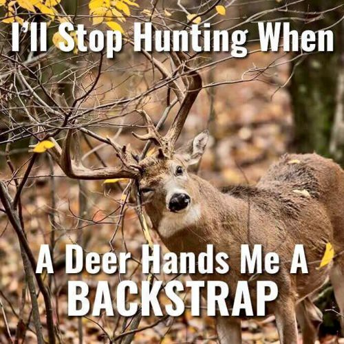 Share this if you'll NEVER stop hunting!
