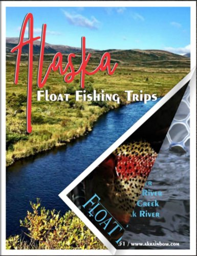 """Want to know more about the trips we offer in Alaska?    You can take a deep dive into all the information about the different types of trips we offer on Alaska's """"Epic' float trip waters in our 2021 catalog available online at www.akrainbow.com/catalog    Then give us a call to discuss rates and available dates and specials that will have you and your friends fishing Alaska this summer!"""
