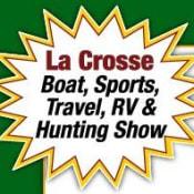 La Crosse Boat Sports Travel RV & Hunting Show