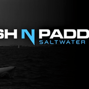 Fish N Paddle Saltwater Slam Kayak / SUP Fishing Tournament