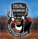 Field & Stream Outdoor Life Deer & Turkey Expos