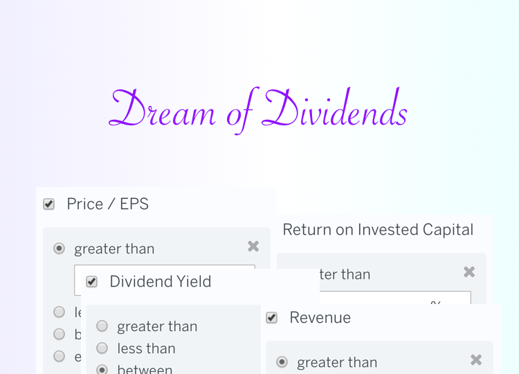 Stock Screen: I Dream of Dividends