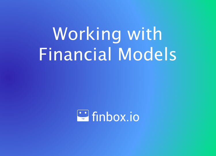 Working with Financial Models