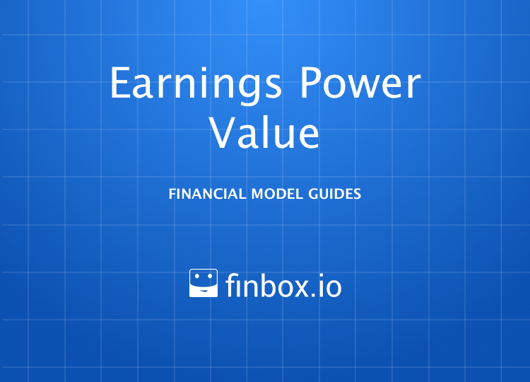 Earnings Power Value (EPV) Model