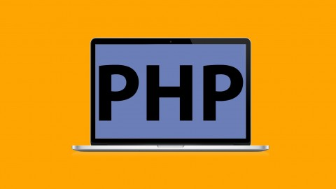 PHP for Beginners - Become a PHP Master and Make Money Fast