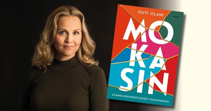 Psykologi Outi Olani esittelee Mokasin-metodin - Mokasin - Käännä epäonnistumiset voimavaraksi -kirja julki 13.10.