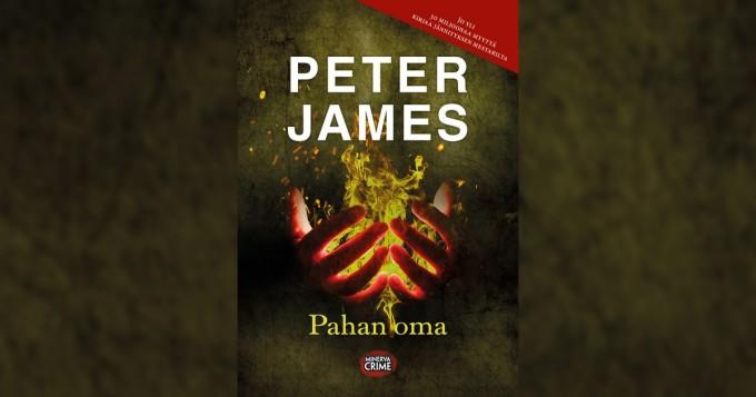 Peter James -kauhuromaani Pahan oma nyt suomeksi